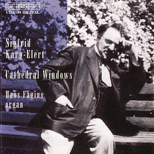 Image for 'KARG-ELERT: Works for Organ'