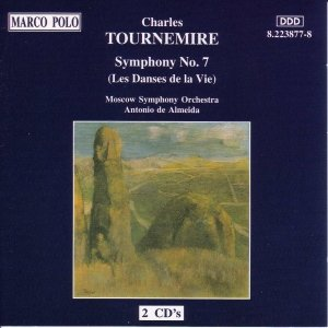 Image for 'TOURNEMIRE: Symphony No. 7, 'Les Danses de la Vie''