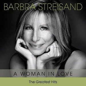 Image for 'A Woman In Love - The Greatest Hits'