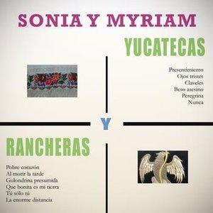Image for 'Yucatecas y Rancheras'