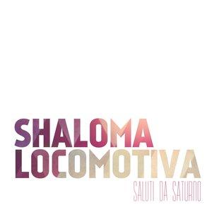 Immagine per 'Shaloma locomotiva'