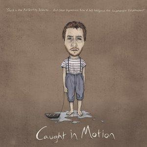 Imagem de 'Caught in Motion'