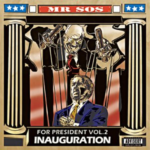 Image for 'SOS For President 2: Inauguration'