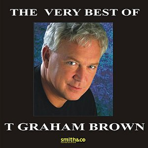 Image for 'The Very Best Of T. Graham Brown'