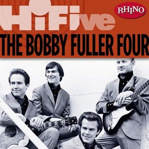 Image for 'Rhino Hi-Five: The Bobby Fuller Four'