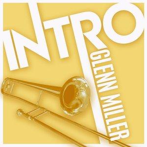 Image for 'Intro: Glenn Miller'