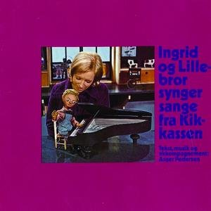 Image pour 'Ingrid Og Lillebror Synger Sange Fra Kikkassen'