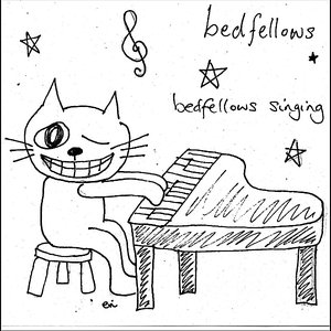Image for 'Bedfellows Singing'