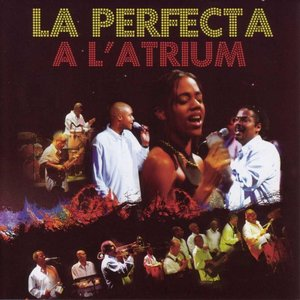 Image for 'La Perfecta à l'Atrium en Martinique (Live)'