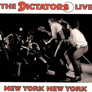 Image for 'The Dictators Live New York New York'
