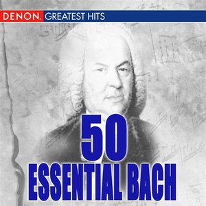 Image for '50 Essential Bach'
