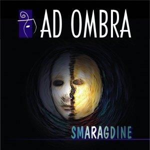Ad Ombra - Smaragdine