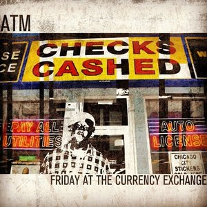 Image for 'Friday At The Currency Exchange'