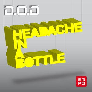 Image for 'Headache in a Bottle'
