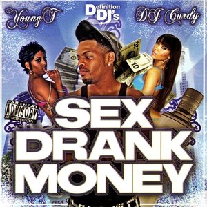 Image for 'Sex, Drank, Money'