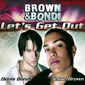 Image for 'Brown & Bondi / Let's get out'