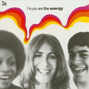 Image for 'People Are The Energy'