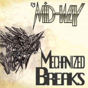 Image for 'Mechanized Breaks'