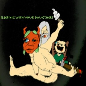 Image for 'Sleeping with your Daughters'