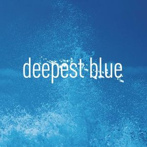 Image for 'Deepest Blue (Remixes)'