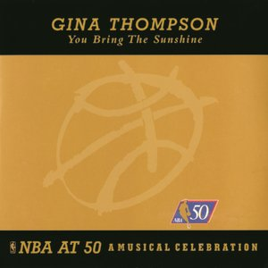 Image for 'You Bring The Sunshine - NBA At 50: A Musical Celebration'