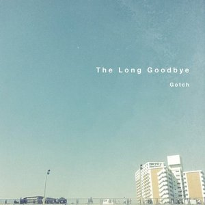 Image for 'The Long Goodbye'