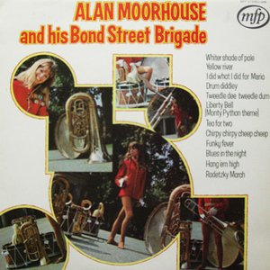 Image for 'Alan Morehouse & His Bond Street Brigade'