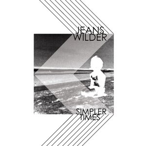 Image for 'JEANS WILDER - simpler times - 45rpm - 3 tracks'