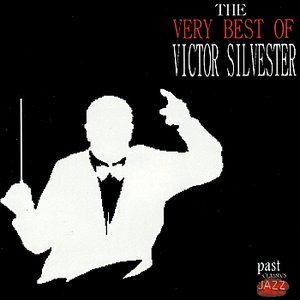 Image for 'The Very Best Of Victor Silvester'