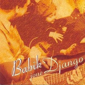 Image for 'Babik Joue Django (Babik Plays Django)'