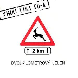 Image for 'Dvojkilometrový jeleň'
