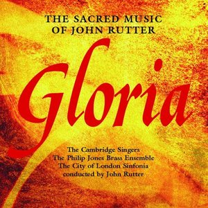 Image for 'Gloria - The Sacred Music Of John Rutter'