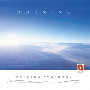 Image for 'Morning Symphony (Morgenstimmung) (Energy Dispensing and Relaxing Music During the Day)'