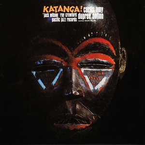 Image for 'Curtis Amy & Dupree Bolton: Katanga!'