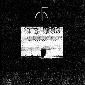 Image pour 'IT'S 1983 GROW UP !'