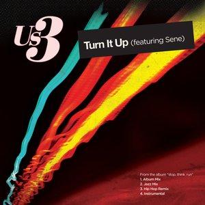 Image pour 'Turn It Up (Us3 Hip Hop Remix)'