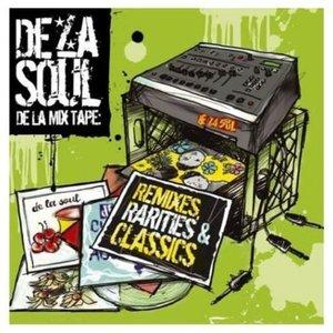 Image for 'De La Mix Tape: Remixes, Rarities & Classics'