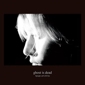 Image for 'ghost is dead'