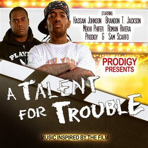 """Image for 'Prodigy Presents  """"A Talent for Trouble""""'"""