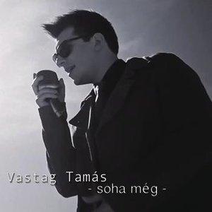 Image for 'Soha még'