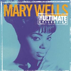 Image for 'The Ultimate Collection:  Mary Wells'