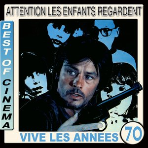 Image for 'Attention les enfants regardent (Vive les années 70) (feat. Harry Rabinowitz) [Bande originale du film de Serge Leroy]'