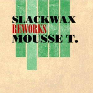 Image for 'Reworks Mousse T.'