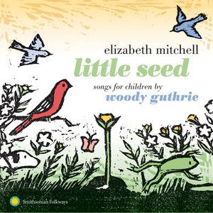 Image for 'Little Seed: Songs for Children by Woody Guthrie'
