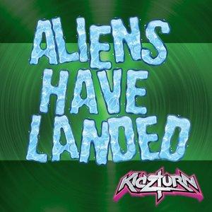 Image for 'Aliens Have Landed'