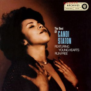 Image for 'Young Hearts Run Free: The Best Of Candi Staton'