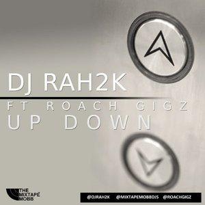 Bild für 'Up Down (feat. Rah2k) - Single'