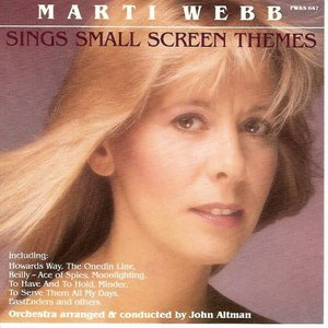 Image for 'Marti Webb Sings Small Screen Themes'