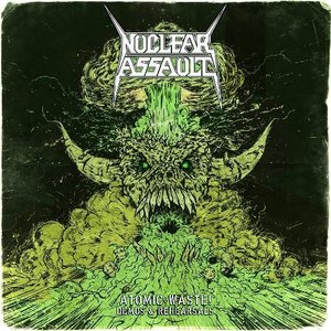 Image for 'Nuclear Assault: Atomic Waste: Demos & Rehearsals'
