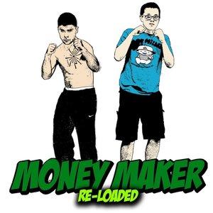 Image for 'Money Maker (Reloaded)'